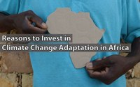 Reasons to Invest in Climate Change Adaptation in Africa